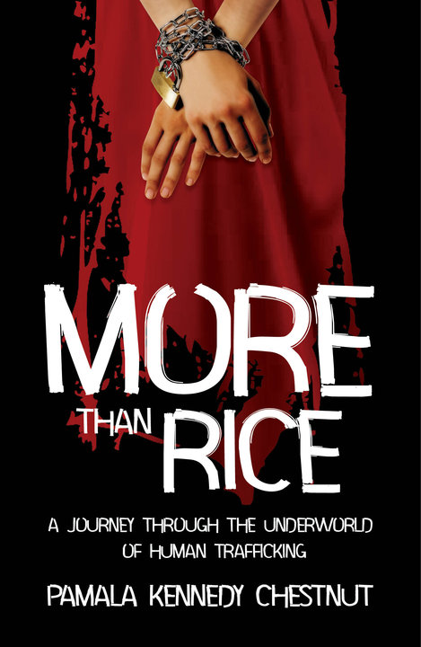 More Than Rice Novel-Pamala-Kennedy-Chestnut-Human-Trafficking-Author